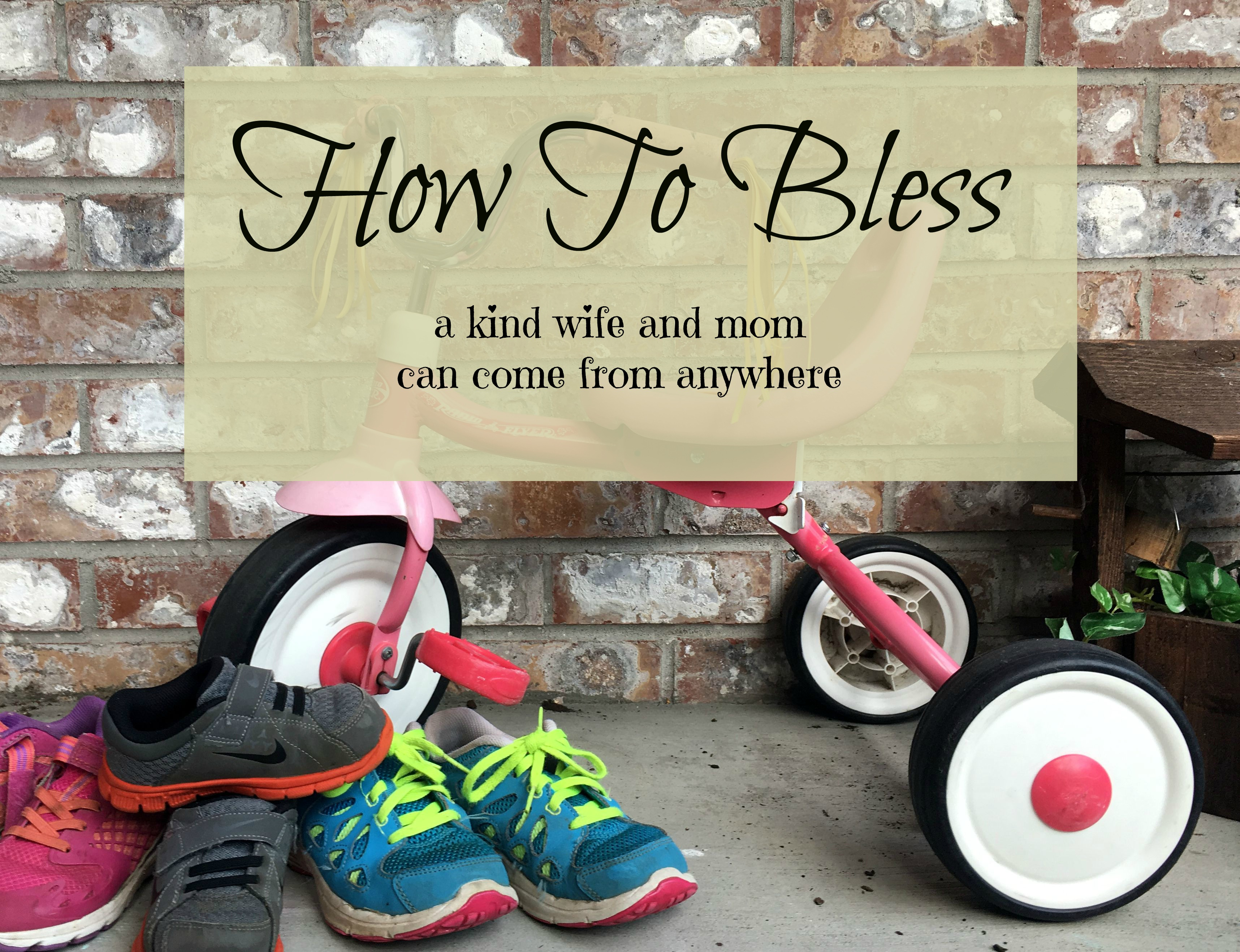 How To Bless